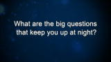Waleed Abdalati: What are the big questions that keep you up at night?