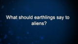 Jill Tarter: Earthings and Aliens