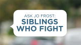 Family S.O.S. with Jo Frost: Ask Jo Frost: Siblings Who Fight